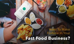 6 Ways A Mobile App Can Boost Your Fast Food Business Revenue