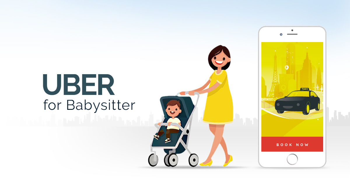 create an on demand app for babysitters
