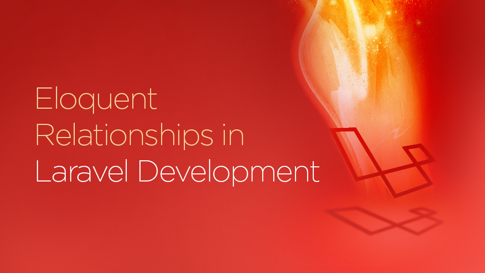 eloquent relationship in Laravel Development