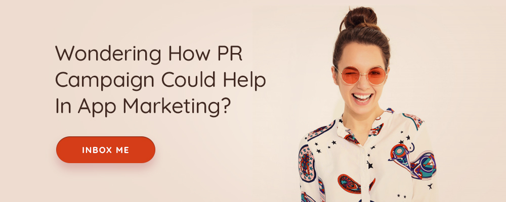 PR campaign for app marketing